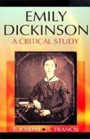 Emily Dickinson: A Critical Study