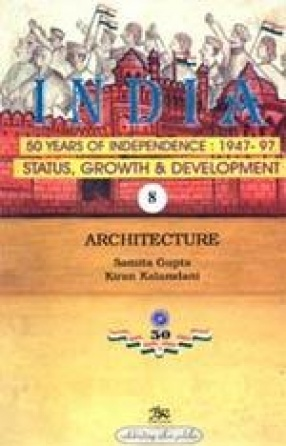 India: 50 Years of Independence: 1947-97 (Volume 8)