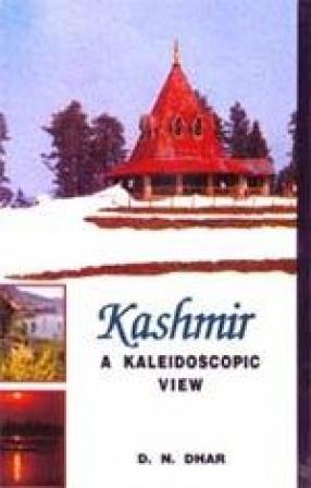 Kashmir: A Kaleidoscopic View