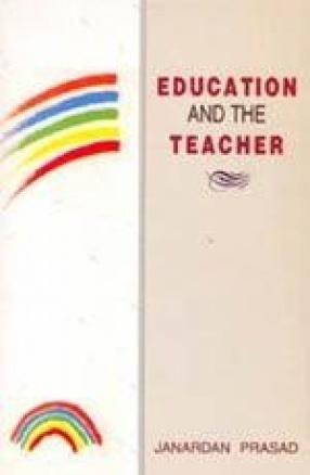 Education and The Teacher