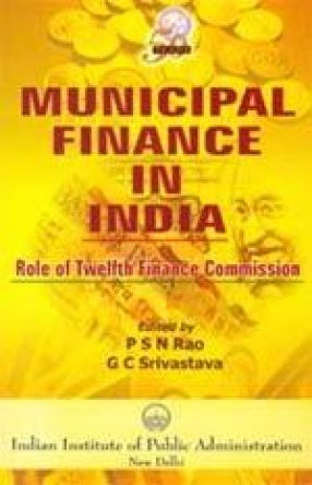Municipal Finance In India: Role of Twelfth Finance Commission