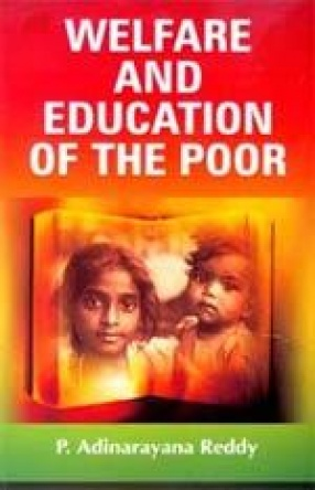 Welfare and Education of the Poor