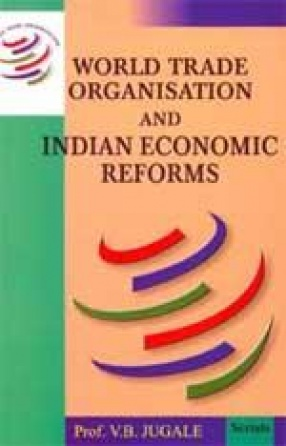 World Trade Organisation and Indian Economic Reforms (In 2 Volumes)