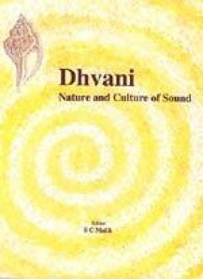 Dhvani: Nature and Culture of Sound