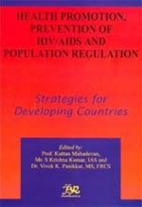 Health Promotion, Prevention of HIV/AIDS and Population Regulation: Strategies for Developing Countries