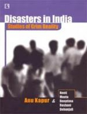 Disasters in India: Studies of Grim Reality