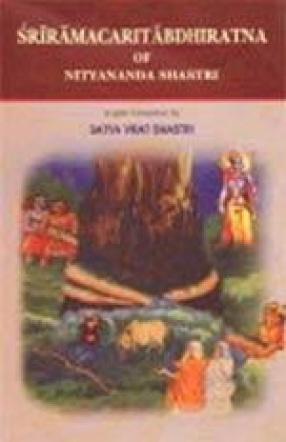 Sriramacaritabdhiratna of Nityananda Shastri