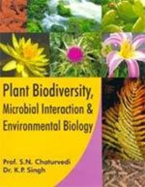 Plant Biodiversity, Microbial Interaction and Environmental Biology