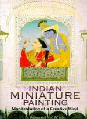 Indian Miniature Painting: Manifestation of a Creative Mind