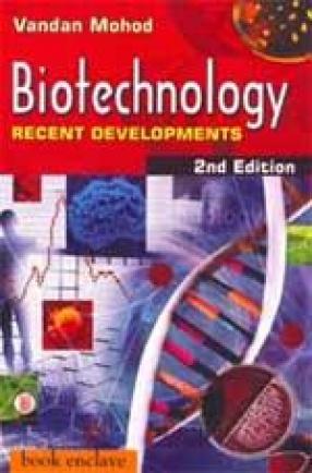 Biotechnology: Recent Developments