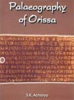 Palaeography of Orissa