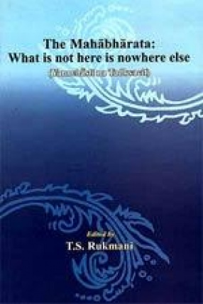 The Mahabharata: What is not here is nowher else