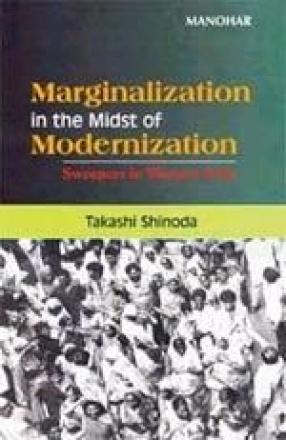 Marginalization in the Midst of Modernization