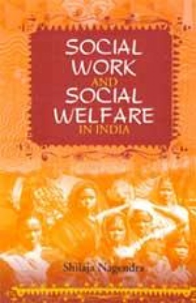 Social Work and Social Welfare in India