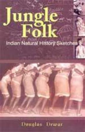 Jungle Folk: Indian Natural History Sketches