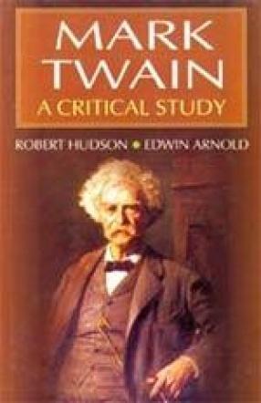 Mark Twain: A Critical Study
