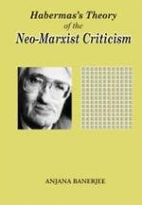 Habermas's Theory of the Neo-Marxist Criticism