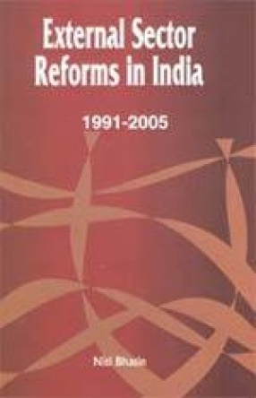 External Sector Reforms in India (1991-2005)