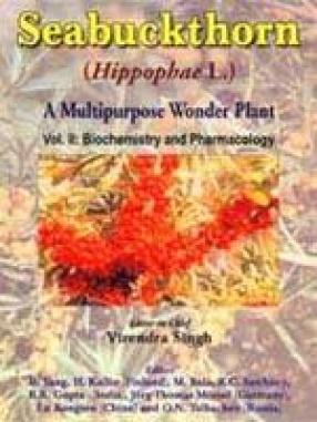 Seabuckthorn (Hippophae L.): A Multipurpose Wonder Plant (Volume 2: Biochemistry and Pharmacology)