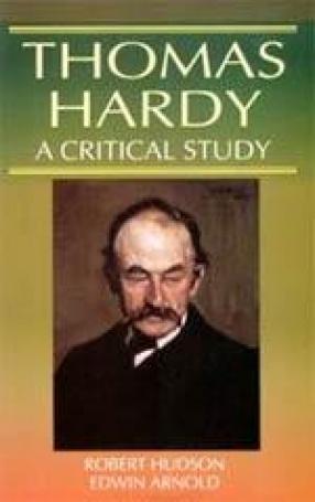 Thomas Hardy: A Critical Study