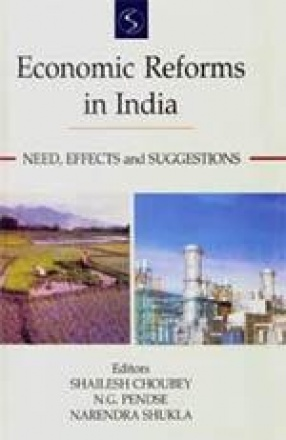 Economic Reforms in India: Need, Effects and Suggestions