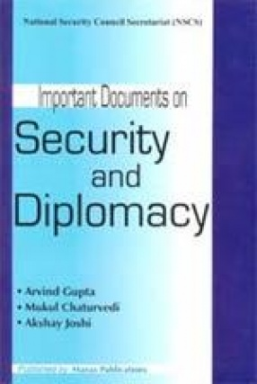 Important Documents On Security and Diplomacy