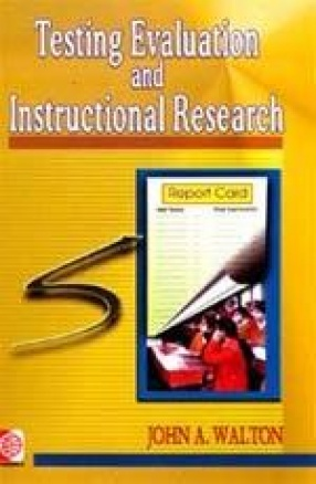Testing, Evaluation and Instructional Research