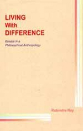 Living with Difference: Essays in a Philosophical Anthropology