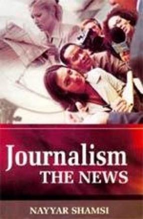 Journalism: The News