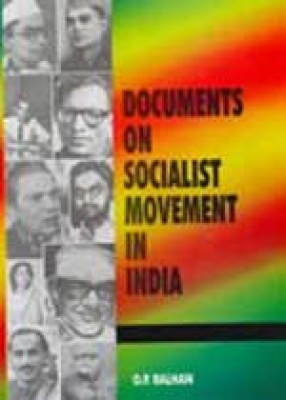 Documents on Socialist Movement in India (Volume 11 to 21)