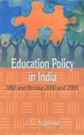 Education Policy in India: 1992 and Review 2000 and 2005