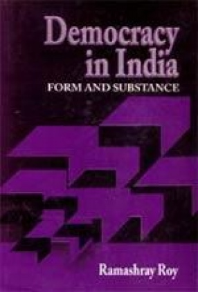 Democracy in India: Form and Substance