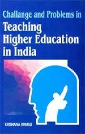 Challanges and Problems of Teaching in Higher Education in India