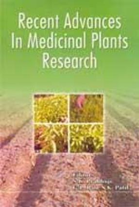 Recent Advances in Medicinal Plants Research