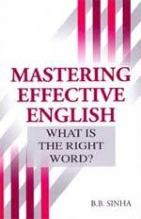 Mastering Effective English: What is the Right Word?