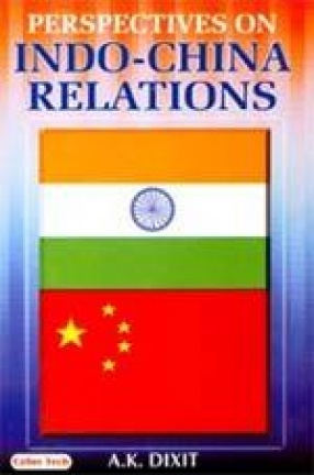 Perspectives on Indo-China Relations