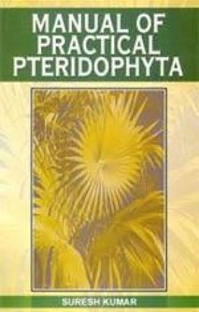 Manual of Practical Pteridophyta