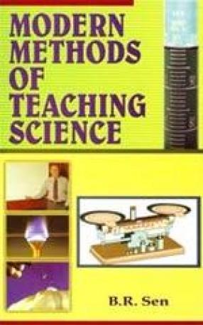 Modern Methods of Teaching Science