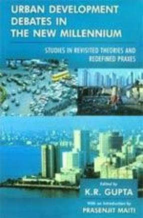 Urban Development Debates in the New Millennium (Volume IV)
