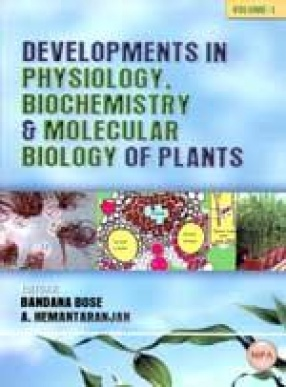 Developments in Physiology Biochemistry and Molecular Biology of Plants (Volume 1)