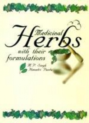 Medicinal Herbs with their Formulations (In 2 Volumes)