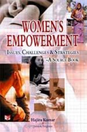 Women's Empowerment: Issues, Challenges and Strategies