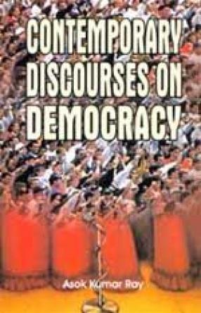 Contemporary Discourses on Democracy