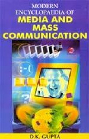 Modern Encyclopaedia of Media and Mass Communication (In 3 Volumes)