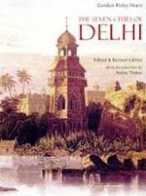 The Seven Cities of Delhi