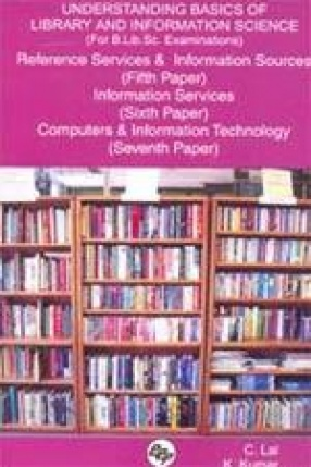 Understanding Basics of Library and Information Science (Paper 5,6,7)