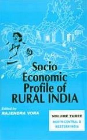 Socio-Economic Profile of Rural India ( Volume 3)
