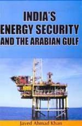 India's Energy Security and the Arabian Gulf