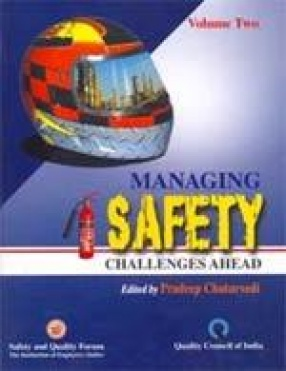 Managing Safety: Challenges Ahead (In 2 Volumes)