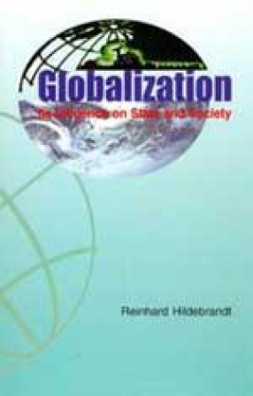 Globalization: Its Influence on State and Society